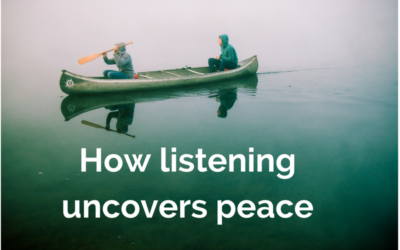 How listening uncovers peace